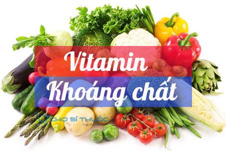 Vitamin và khoáng chất là dưỡng chất thiết yếu cho sức khỏe con người